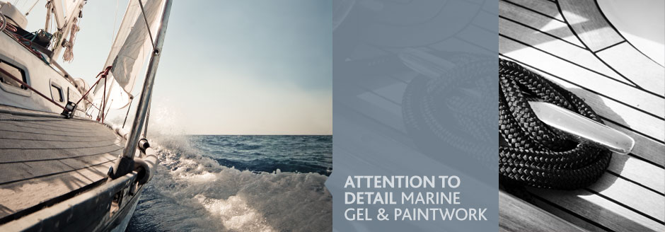 Attention to detail marine gel and paintwork